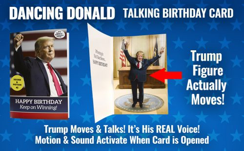 Our Friendly Forest Releases Dancing Donald Motion And Sound Trump Birthday Card With 3 Dimensional Hip Swaying